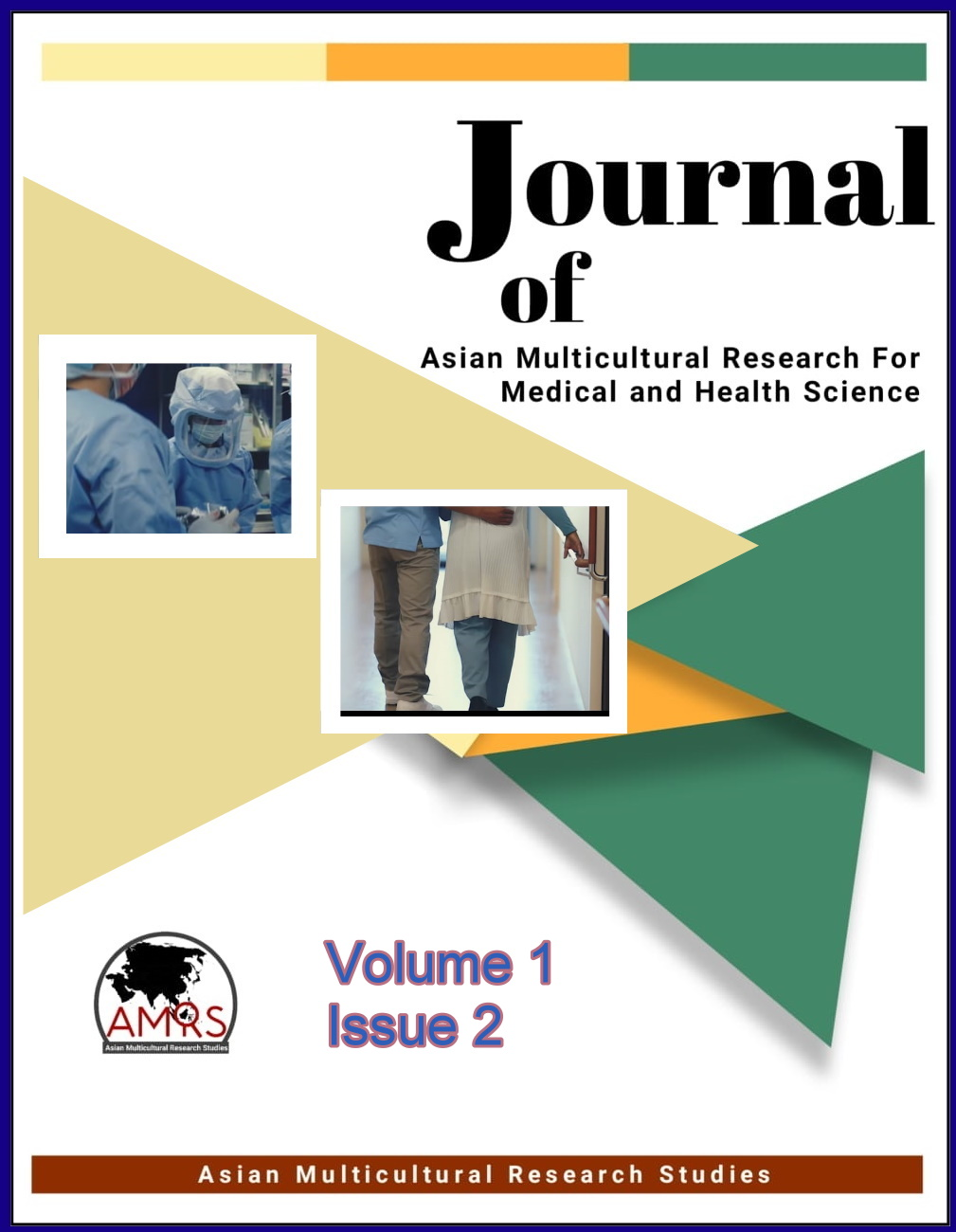 View Vol. 1 No. 2 (2020): Journal of Asian Multicultural Research for Medical and Health Science Study
